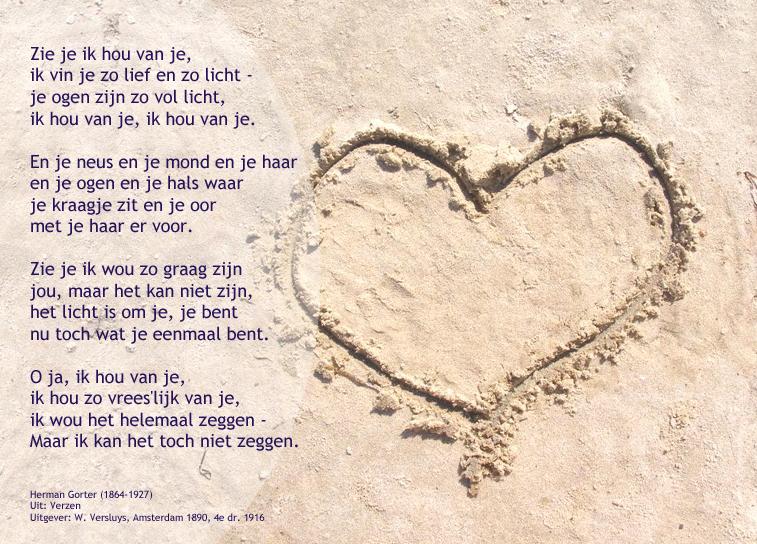 Herman Gorter: Zie je ik hou van je